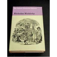 Nicholas Nickleby - Oxford Illustrated Dickens 1966 HB with Dust Jacket