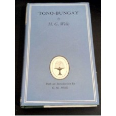 Tono-Bungay by HG Wells Cm Joad Collins classics 685 - 1953 Hardback with Dust Jacket