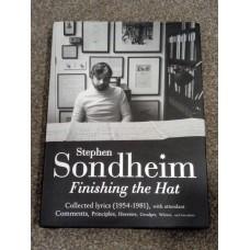 Finishing the Hat: The Collected Lyrics of Stephen Sondheim UK 1st hardback