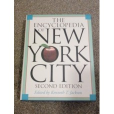 The Encyclopedia of New York City Second Edition Hardcover Kenneth T Jackson