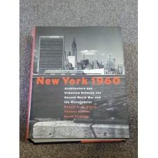 New York 1960 Architecture Urbanism Between the Second World War and Bicentennial Stern Mellins Fishman