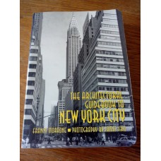 The Architectural Guidebook to New York City Francis Morrone