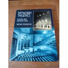 Broadway Theatres: History & Architecture William Morrison