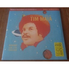 Nobody Can Live Forever (The Existential Soul Of Tim Maia)