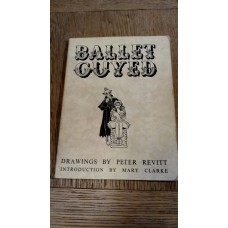 Ballet Guyed Drawings by Peter Revitt Intro Mary clarke