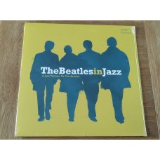The Beatles In Jazz - A Jazz Tribute To The Beatles