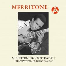 "Merritone Rock Steady 1: Shanty Town Curfew 1966-1967 2x12"""