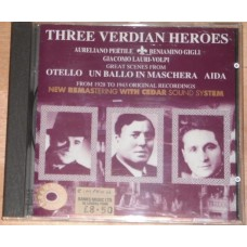 Three Verdian Heroes - Pertile, Gigli, Lauri-Volpi