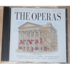 The Classic Composers Series - The Operas