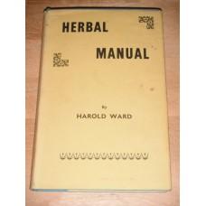 Herbal Manual by Harold Ward - Fowler 1973