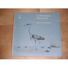 A Hebridean Naturalist - Peter Cunningham