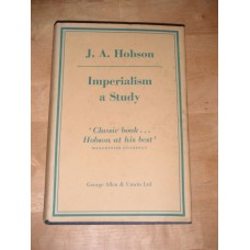 Imperialism: A Study - J. A. Hobson - 1961
