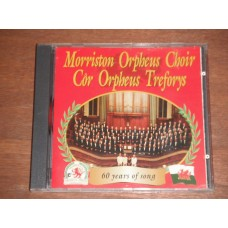 Morriston Orpheus Choir Cor Orpheus Treforys - 60 years of Song