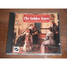 Alan Keith Presents The Golden Years - Twenty Great Ballads of Yesteryear