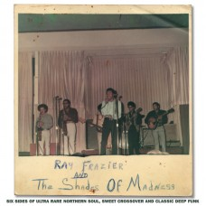 Ray Frazier & The Shades Of Madness 3x7""