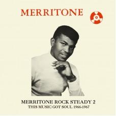 "Merritone Rock Steady 2: This Music Got Soul 1966-1967 2x12"""