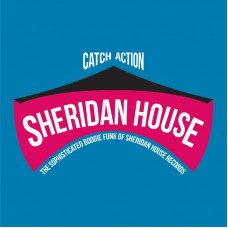 Catch Action (The Sophisticated Boogie Funk Of Sheridan House Records) 2xCD
