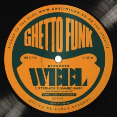 Ghetto Funk Presents WBBL
