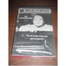 Moura Lympany: Her Autobiography - Margot Strickland 1991