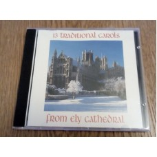 13 tradional Carols from Ely Cathedral