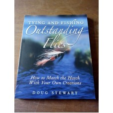 Tying and Fishing Outstanding Flies - Doug Stewart