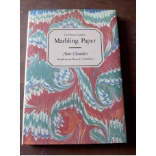 The Practical Guide to Marbling Paper - Anne Chambers 1986
