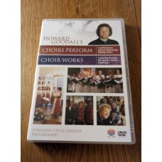 Howard Goodall's Choirs Perform Choir Works