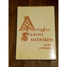 Anglo-Saxon Riddles from the Exeter Book - Louis J. Rodrigues 1990