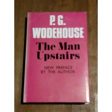 The Man Upstairs and Other Stories - P. G. Wodehouse 1971