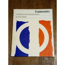 Trademarks - A Handbook Of International Designs. Peter Wildbur 1966