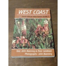 South African Wild Flower Guide 7: West Coast Manning Goldblatt