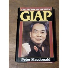 Giap the Victor In Vietnam - Peter Macdonald HB 1st 1993