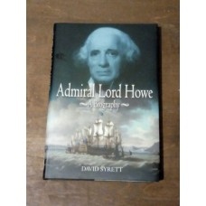 Admiral Lord Howe - A Biography - David Syrett