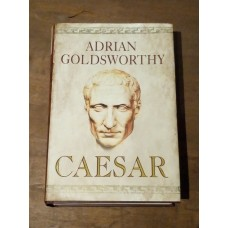 Caesar - The Life of a Colossus - Adrian Goldsworthy 2006
