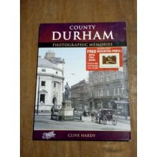 County Durham (Photographic Memories) Paperback - Clive Hardy - The Francis Frith Collection