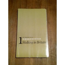 No Through Road 1: Walking In Britain, The AA Book Of Country Walks