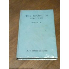 The Craft of English Book 1 - 1960 - A E Darbyshire