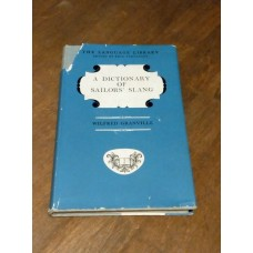 Dictionary of Sailor's Slang - 1962 - Wilfred Granville - Language Library