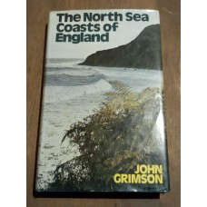North Sea Coasts of England - John Grimson