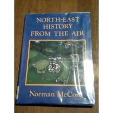 North East History from the Air - Norman McCord  - Hardcover