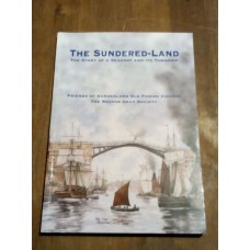 The Sundered-Land - Story of a Seaport and its Township - Robert Moon
