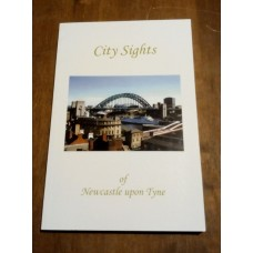 City Sights of Newcastle Upon Tyne - 2004 - H.G. Dobson Signed