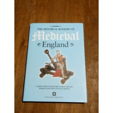 The Movers and Shakers of Medieval England - Susannah Frieze - Hardback