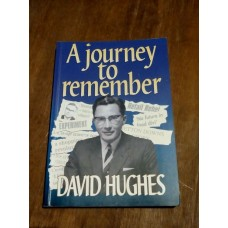 A Journey to Remember - David Hughes 2001 Signed