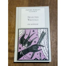 Selected Writings of Oscar Wilde (Oxford World's Classics) Hardback