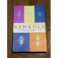The Dictionary of Symbols -  Jack Tresidder and Phillip Hood