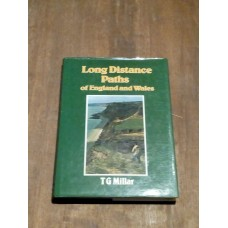 Long Distance Paths of England and Wales - TG Millar Hardback