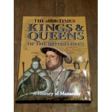 The Times Kings & Queens of the British Isles  - Thomas Cussans 2002 Hardback