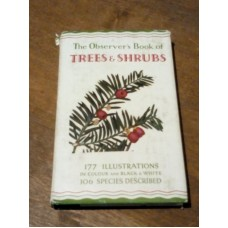 The Observers Book of Trees and Shrubs - 177 Illustrations