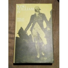 King William IV - Philip Ziegel - 1973 Readers Union